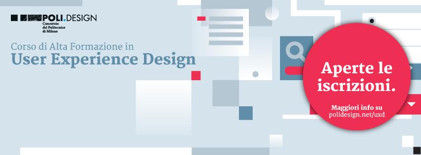 Aperte le iscrizioni al Corso di Alta Formazione in User Experience Design di POLI.design